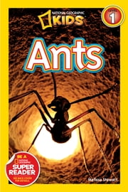 National Geographic Readers: Ants ebook by Melissa Stewart