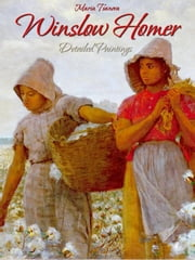 Winslow Homer: Detailed Paintings ebook by Kobo.Web.Store.Products.Fields.ContributorFieldViewModel