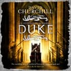 Duke (Leopards of Normandy 2) - An action-packed historical epic of battle, death and dynasty audiobook by David Churchill