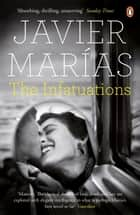 The Infatuations ebook by Javier Marías, Margaret Jull Costa