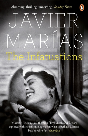 The Infatuations ebook by Javier Marías