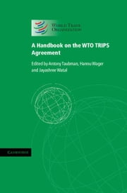A Handbook on the WTO TRIPS Agreement ebook by Kobo.Web.Store.Products.Fields.ContributorFieldViewModel
