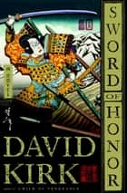 Sword of Honor ebook by David Kirk