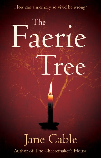 The Faerie Tree ebook by Jane Cable