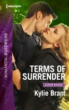 Terms Of Surrender ebook by Kylie Brant