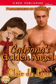 Catriona's Golden Angel ebook by Claire de Lune