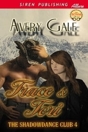 Trace & Tori ebook by Avery Gale
