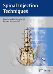 Spinal Injection Techniques ebook by Theodoros Theodoridis, Juergen Kraemer