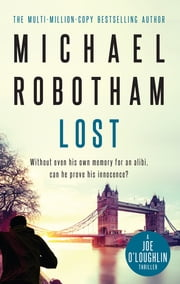 Lost - Joe O'Loughlin Book 2 ebook by Michael Robotham
