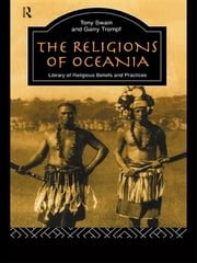 The Religions of Oceania ebook by Garry Trompf,Garry Trompf