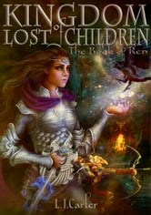Kingdom of Lost Children: The Book of Ren ebook by L. J. Carter