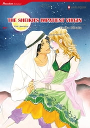 The Sheikh's Impatient Virgin (Harlequin Comics) - Harlequin Comics ebook by Kim Lawrence