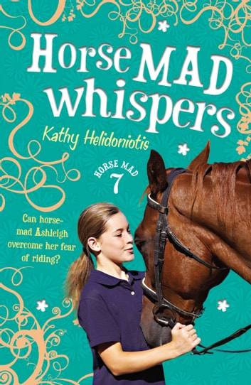 Horse Mad Whispers ebook by Kathy Helidoniotis
