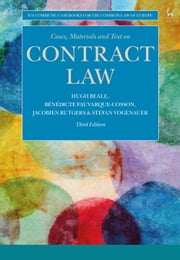 Cases, Materials and Text on Contract Law eBook by Bénédicte Fauvarque-Cosson, Jacobien Rutgers, Professor Hugh Beale,...