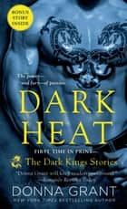 Dark Heat - The Dark Kings Stories ebook by Donna Grant