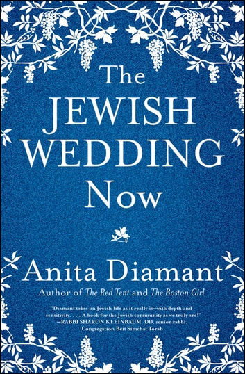 The Jewish Wedding Now ebook by Anita Diamant