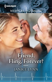Friend, Fling, Forever? ebook by Janice Lynn