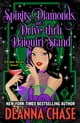 Spirits, Diamonds, and a Drive-thru Daiquiri Stand ebook por Deanna Chase