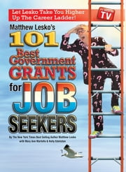 101 Best Government Grants For Job Seekers ebook by Matthew Lesko,Mary Ann Martello,Kelly Edmiston