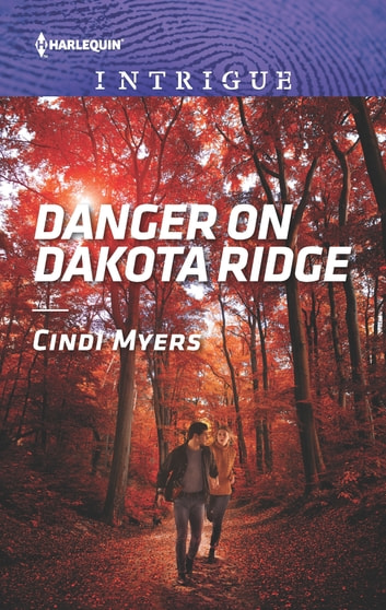 Danger on Dakota Ridge 電子書 by Cindi Myers