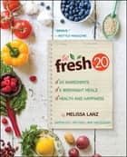 The Fresh 20 ebook by Melissa Lanz