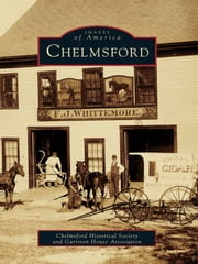 Chelmsford ebook by Chelmsford Historical Society,Garrison House Association