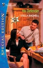 His Defender ebook by Stella Bagwell