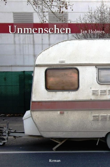 Unmenschen ebook by Jan Holmes