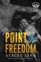 Point of Freedom ebook by Stacey Lynn