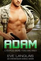 Adam ebook by Eve Langlais