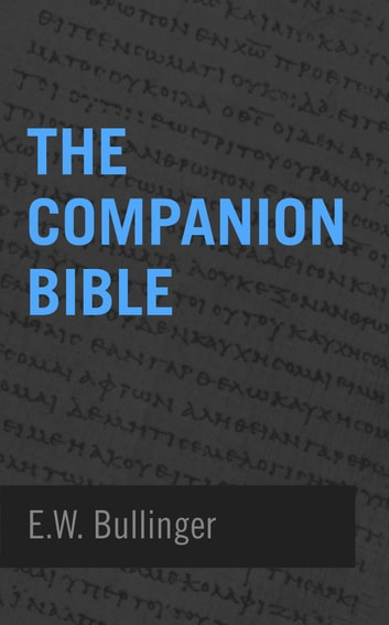 Galatians 6 Commentary - E.W. Bullinger's Companion Bible Notes