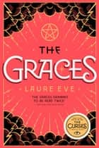 The Graces ebook by Laure Eve
