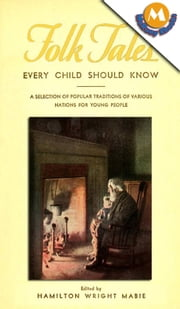 Folk tales every child should know by Hamilton Wright Mabie ebook by Hamilton Wright Mabie
