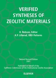 Verified Synthesis of Zeolitic Materials: Second Edition ebook by Robson, H.