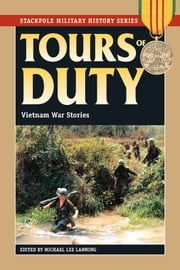 Tours of Duty - Vietnam War Stories ebook by Michael Lee Lanning