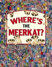 Where's The Meerkat ebook by Paul Moran