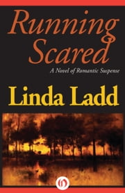 Running Scared ebook by Linda Ladd