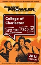 College of Charleston 2012 ebook by Nancy Blayney