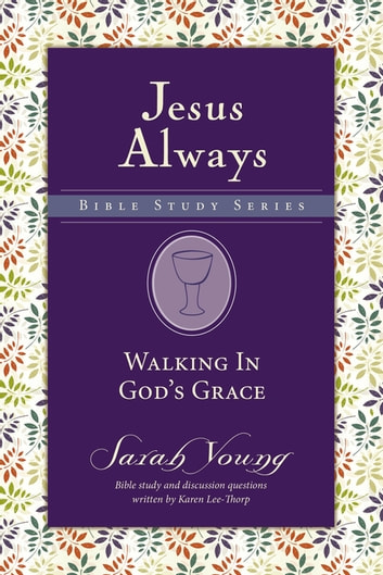 Walking in God's Grace ebook by Sarah Young