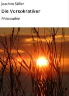 Die Vorsokratiker - Philosophie eBook by Joachim Stiller