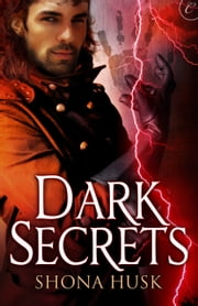 Dark Secrets ebook by Shona Husk
