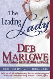 The Leading Lady ebook by Deb Marlowe