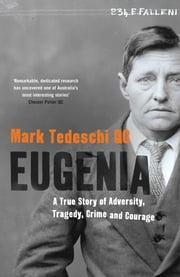 Eugenia - A True Story of Adversity, Tragedy, Crime and Courage ebook by Mark Tedeschi