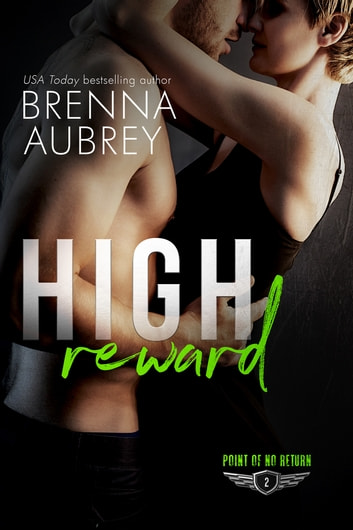 High Reward ebook by Brenna Aubrey