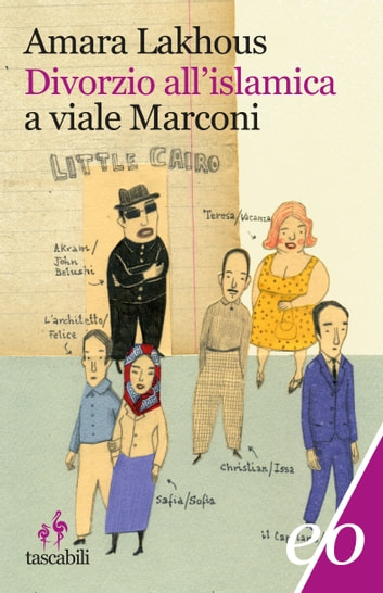 Divorzio all'islamica a viale Marconi ebook by Amara Lakhous