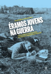 Éramos jovens na guerra ebook by Kobo.Web.Store.Products.Fields.ContributorFieldViewModel