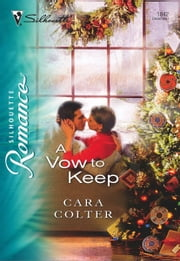 A Vow to Keep ebook by Cara Colter