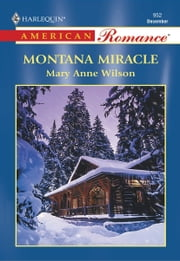 Montana Miracle ebook by Mary Anne Wilson