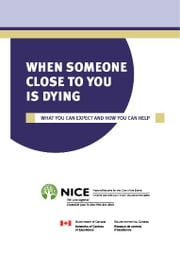 When Someone Close To You Is Dying ebook by National Initiative for the Care of the Elderly