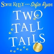 Two Tall Tails audiobook by Sofie Kelly, Sofie Ryan
